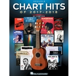 Chart Hits of 2017-2018 for Ukulele Ukulele