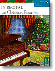 In Recital® with Christmas Favorites, Book 2 Piano