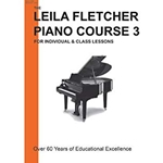 FLETCHER LEILA PIANO COURSE 3 UPDATED EDITION