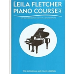 FLETCHER LEILA PIANO COURSE 4 EXPANDED EDITION