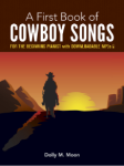 My 1st Book of Cowboy Songs Easy Piano