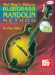 Mel Bay's Deluxe Bluegrass Mandolin Method