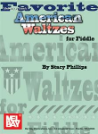 Favorite American Waltzes for Fiddle Fiddle/Vln