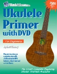 Ukulele Primer with DVD for Beginners
