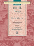 10 Folk Songs for Solo Voice Medium Low
