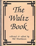 The Waltz Book Vol. 1 for C Instruments
