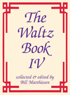 The Waltz Book Vol. 4 for C Instruments
